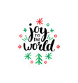 joy to the world lettering on white background vector image vector image