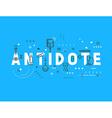 Medicine concept antidote vector image vector image