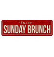 sunday brunch vintage rusty metal sign vector image vector image