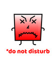 do not disturb do not forget to smile positive vector image vector image
