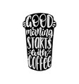 handwritten phrase of good morning starts vector image vector image