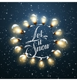 Let It Snow Christmas Lights vector image vector image