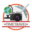 time travel poster vacation camera plane globe vector image