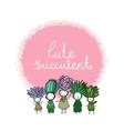 Graphic set with cute cartoon succulents vector image vector image
