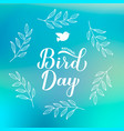 national bird day calligraphy hand lettering on vector image vector image