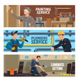plumber painter and laminate flooring installer vector image vector image