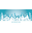 southeast asia skyline landmarks in paper cutting vector image vector image
