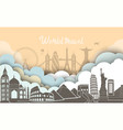 travel journey famous monuments world vector image vector image