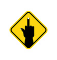 Sign of attention to hooligans bad guys Yellow vector image