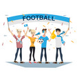 football sports fans supporting teams vector image vector image