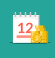 stack of coins on the background of the calendar vector image vector image