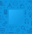 stem learning blue square frame outline vector image vector image