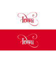 typography of the usa iowa states handwritten on vector image vector image