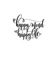 happy mind happy life hand lettering inscription vector image vector image