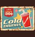 soda drinks rusty metal plate cola beverage vector image vector image