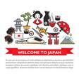 welcome to japan travel poster of japanese culture vector image vector image