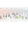 amsterdam holland city skyline in paper cut style vector image