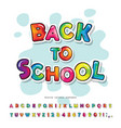 cartoon colorful font for kids back to school vector image vector image