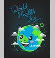 world health day greeting card with smiling earth vector image vector image