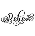 believe word on white background hand drawn vector image