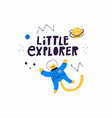 little explorer lettering quote and cat vector image