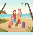 family summer travellers kids with parents going vector image