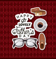 fathers day card with set accessories over textile vector image