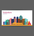 hoboken city new jersey architecture silhouette vector image vector image