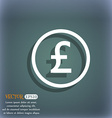Pound sterling icon sign On the blue-green vector image