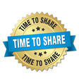 time to share 3d gold badge with blue ribbon vector image vector image