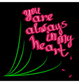 you are always in my heart bouquet vector image