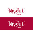 typography of the usa missouri states handwritten vector image vector image