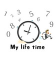 my life time clock man runing background im vector image