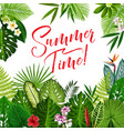 summer time poster with tropical flower and palm vector image vector image