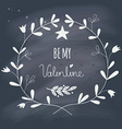 Valentines Day wreath with text on blackboard vector image vector image
