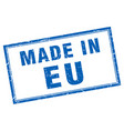 eu blue square grunge made in stamp vector image vector image