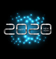 happy new year 2020 silver on blue light black vector image vector image