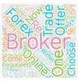 How To Choose A Great Forex Broker text background vector image vector image