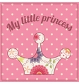 My little princess vintage background with crown vector image