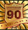 anniversary 90 th label with ribbon vector image vector image