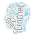 carrie crochet 1 text background wordcloud concept vector image vector image