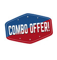 combo offer label or sticker vector image vector image