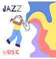jazz man saxophone music sound color flat poster vector image