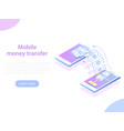 mobile money transfer isometric concept vector image vector image