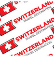 switzerland travel destination seamless pattern vector image vector image