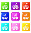 100 percent natural icons set 9 color collection vector image vector image