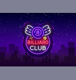 billiard club neon sign design template bright vector image