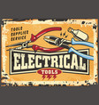 electrical tools and supplies retro sign vector image