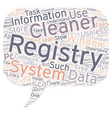 The Importance Of A Registry Cleaner text vector image vector image