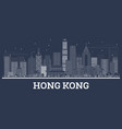 outline hong kong china city skyline with white vector image vector image